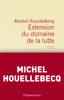 Michel Houellebecq - Extension du domaine de la lutte artwork