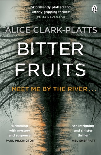 Alice Clark-Platts - Bitter Fruits