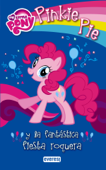 My Little Pony. Pinkie Pie y la fantástica fiesta roquera