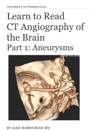 Learn To Read CT Angiography Of The Brain