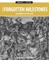 Historys Forgotten Milestones