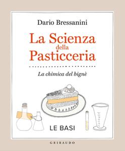 La scienza della pasticceria - Le basi Copertina del libro