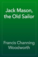 Jack Mason, the Old Sailor