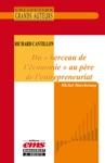 Richard Cantillon - Du  Berceau De Lconomie  Au  Pre De Lentrepreneuriat
