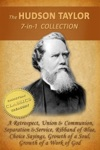 The HUDSON TAYLOR Collection 7-in-1 Illustrated A Retrospect Union And Communion Separation And Service Ribband Of Blue Taylor In Early Years Growth Of A Work Of God Choice Sayings