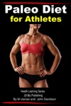 Paleo Diet For Athletes Health Learning Series
