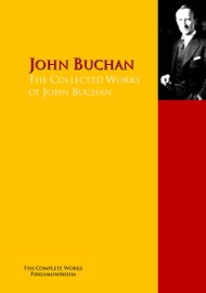 THE COLLECTED WORKS OF JOHN BUCHAN