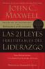 Las 21 leyes irrefutables del liderazgo - John C. Maxwell