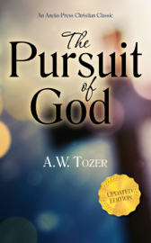 The Pursuit of God (Updated Edition) book