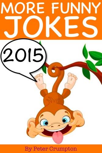 Funny Jokes 2015 - Peter Crumpton - Peter Crumpton