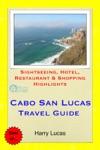 Cabo San Lucas Mexico Travel Guide