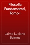 Filosofa Fundamental Tomo I