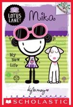 Lotus Lane #4: Mika: My New Life