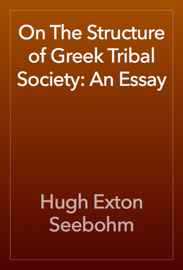 On The Structure of Greek Tribal Society: An Essay book