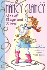 Fancy Nancy Nancy Clancy Star Of Stage And Screen