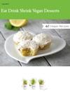Eat Drink Shrink Vegan Desserts
