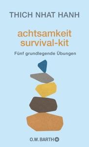 Achtsamkeit Survival-Kit da Thích Nhất Hạnh