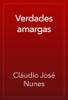 Verdades amargas - Cláudio José Nunes