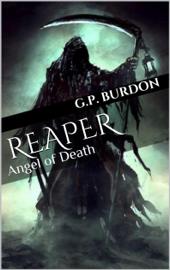 Angel of Death: (Reaper Series, Book 1) book