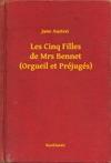 Les Cinq Filles De Mrs Bennet Orgueil Et Prjugs