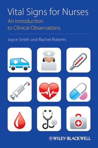 Joyce Smith & Rachel Roberts - Vital Signs for Nurses