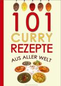 101 Curry-Rezepte aus aller Welt