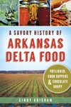A Savory History Of Arkansas Delta Food Potlikker Coon Suppers  Chocolate Gravy