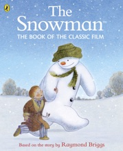 The Snowman: The Book Of The Classic Film (Enhanced Edition)