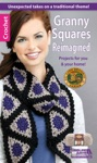 Granny Squares Reimagined Projects For You  Your Home