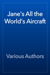 Janes All The Worlds Aircraft