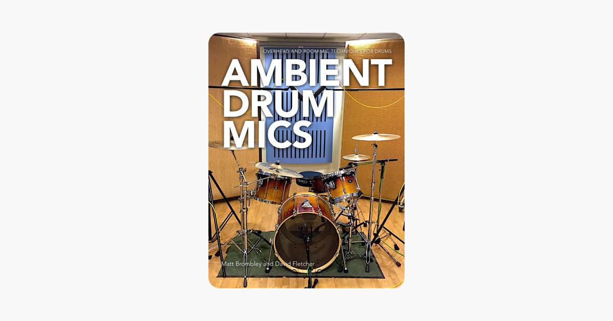ambient drum mics on apple books. Black Bedroom Furniture Sets. Home Design Ideas