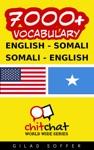 7000 English - Somali Somali - English Vocabulary