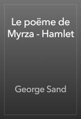 Le poëme de Myrza - Hamlet
