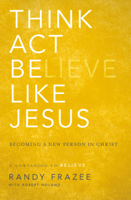 Think, Act, Be Like Jesus ebook Download