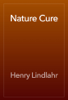 Henry Lindlahr - Nature Cure artwork
