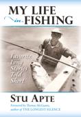 My Life in Fishing