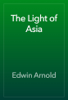 Edwin Arnold - The Light of Asia 插圖