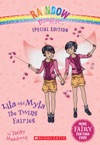 Rainbow Magic Special Edition Lila And Myla The Twins Fairies