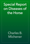 Special Report on Diseases of the Horse
