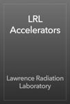 LRL Accelerators