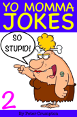Yo Momma So Stupid Jokes 2