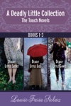 The Touch Novels A Deadly Little Collection