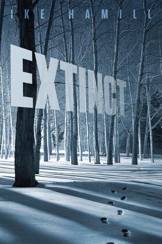 Extinct - Ike Hamill - Ike Hamill