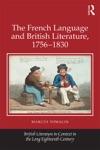 The French Language And British Literature 1756-1830