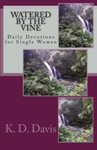 Watered By The Vine Daily Devotions For Single Women