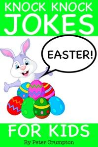 Easter Knock Knock Jokes for Kids