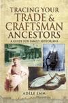 Tracing Your Trade  Craftsman Ancestors