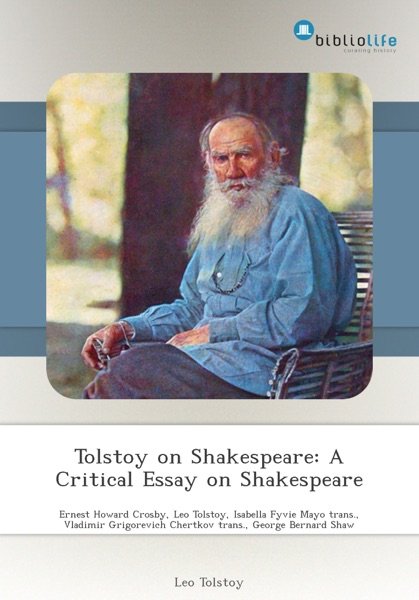 interpretive essay of tolstoy Bloom's the closing of the american mind is a critique tolstoy in light (translated with notes and an interpretive essay) new york: basic books bloom, allan.