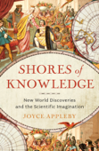 Shores of Knowledge: New World Discoveries and the Scientific Imagination