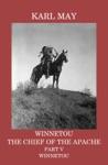 Winnetou The Chief Of The Apache Part V Winnetou